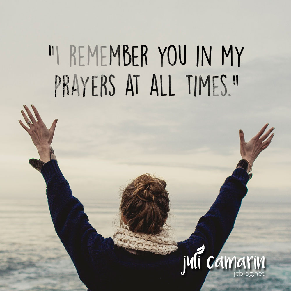 I Remember You in My Prayers—Romans 1:8-10